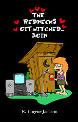 Rednecks Git Hitched…Agin, The