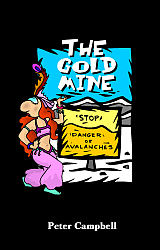 Gold Mine, The