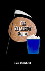 Maladroit Romeo, The