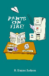 Pants on Fire!