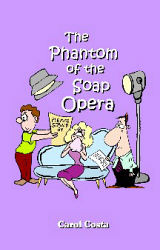Phantom of the Soap Opera, The