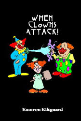 When Clowns Attack!