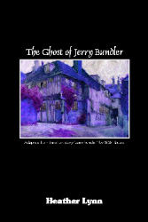 Ghost of Jerry Bundler, The