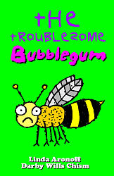 Troublesome Bubblegum, The