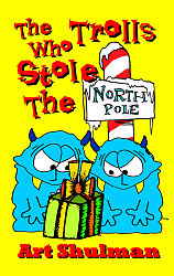 Trolls Who Stole the North Pole, The