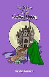 Return of the Wicked Queen, The